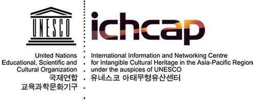 International Information and Networking Centre for Intangible Cultural Heritage in the Asia-Pacific Region under the auspices of UNESCO (ICHAP)